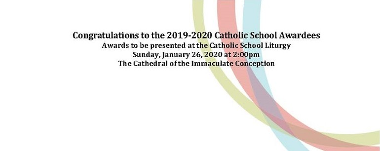 Congratulations to the 2019-2020 Catholic School Awardees